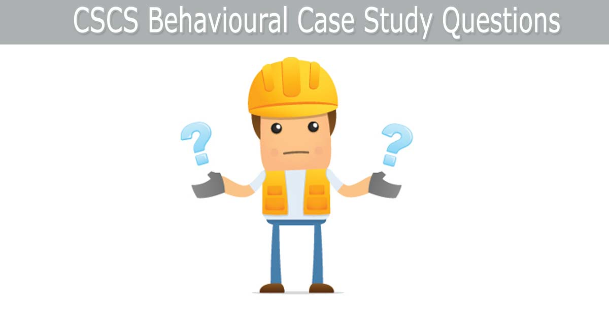 behavioural case study cscs